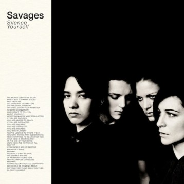 Savages-Silence-Yourself-e1363729038628